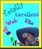 Totally Excellent Web Site Award
